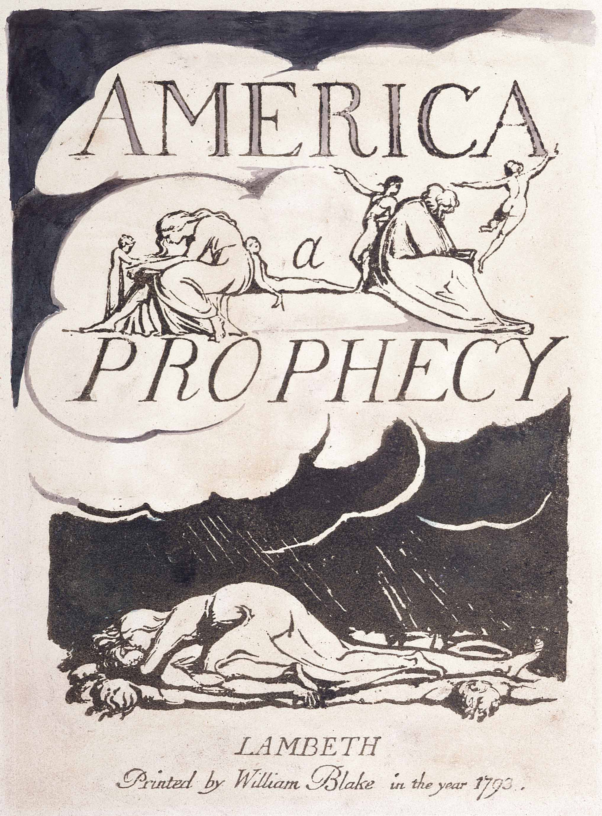 AMERICA 					a 					PROPHECY 					LAMBETH 					Printed by William Blake in the year 1793,