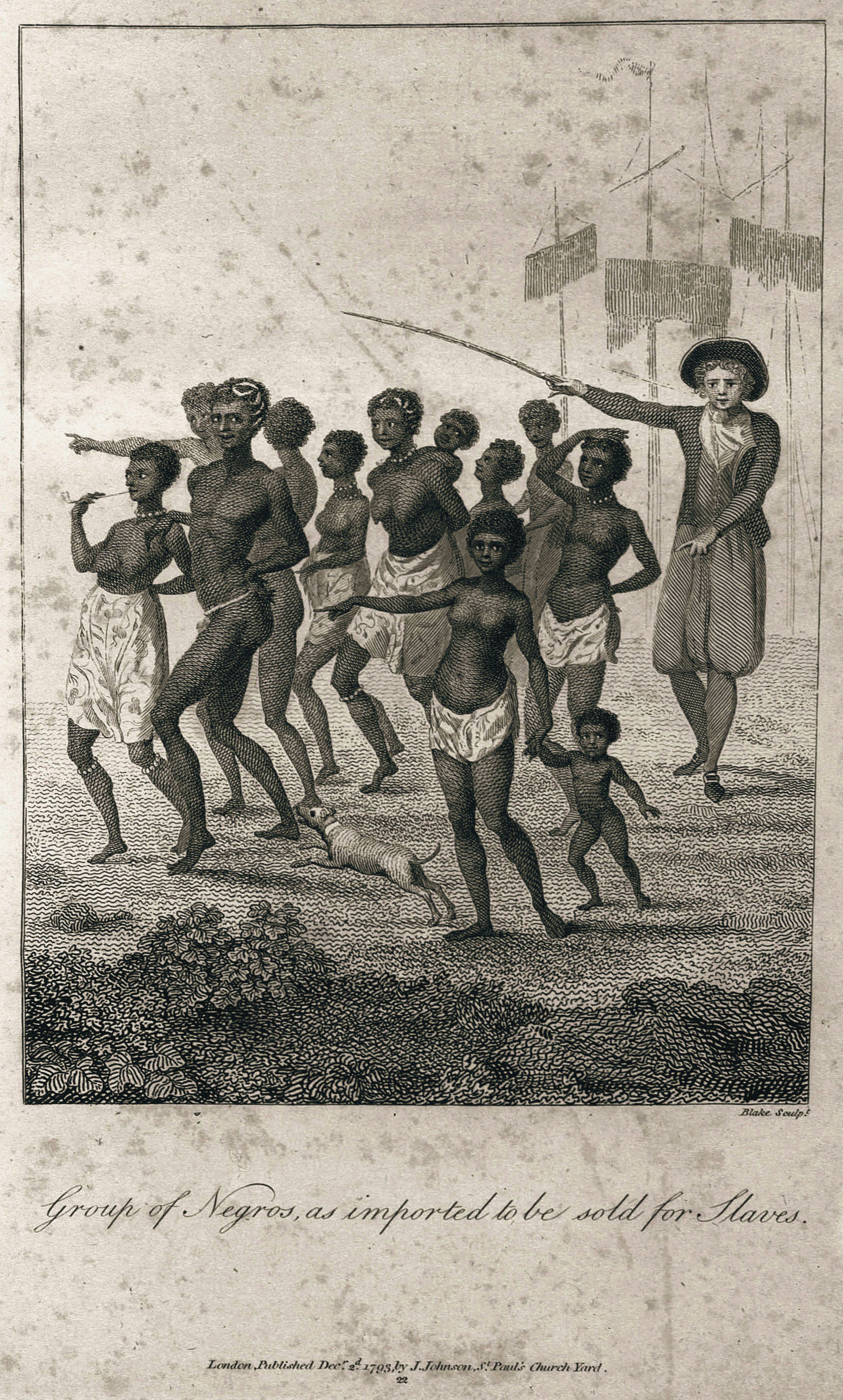 Blake Sculpt. 	Group of Negros, as imported to be sold for Slaves. 	London, Published Dec.r 2.d 1793, by J. Johnson, St. Paul's Church Yard. 	22
