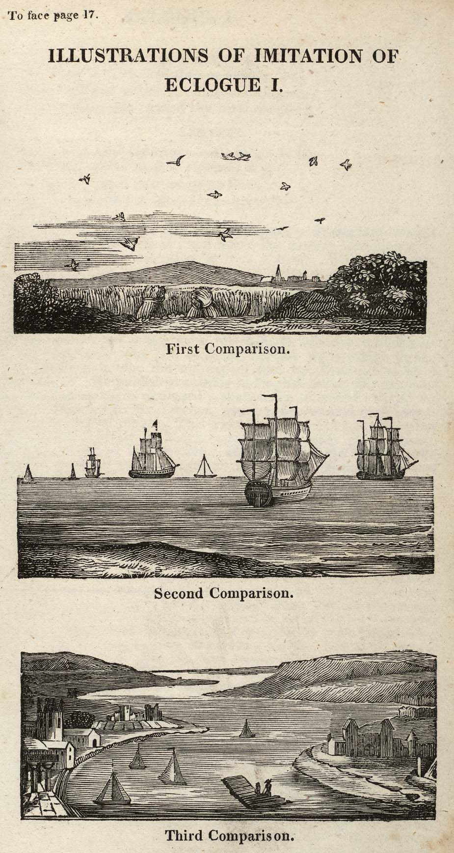 To face page 17. 	ILLUSTRATIONS OF IMITATION OF 	ECLOGUE I. 	First Comparison. 	Second Comparison. 	Third Comparison.