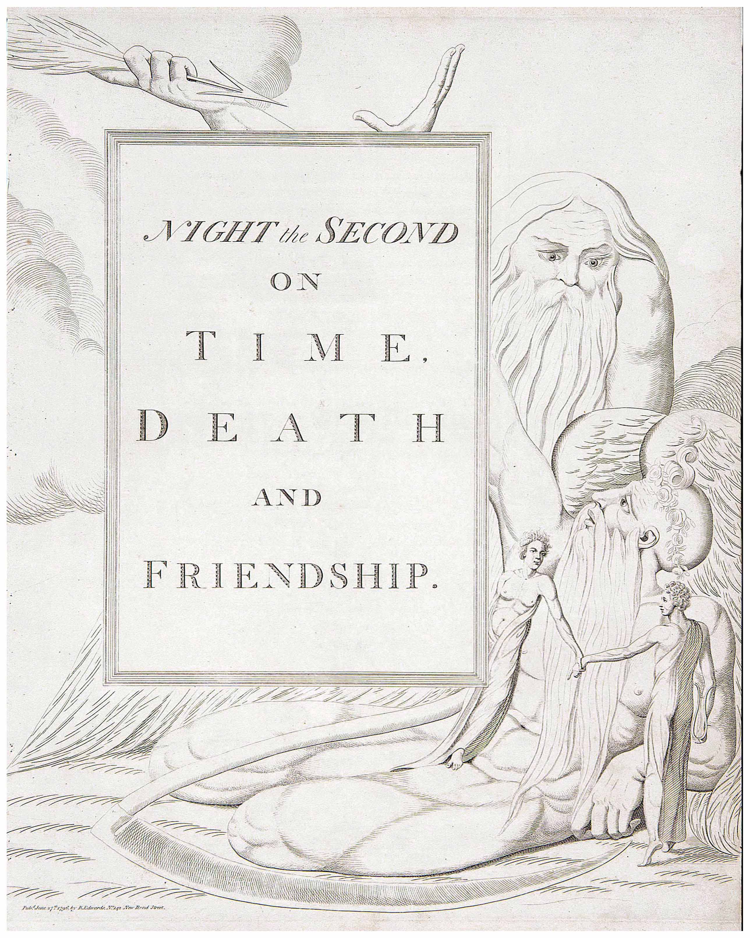 NIGHT the SECOND 	ON 	TIME, 	DEATH 	AND 	FRIENDSHIP. 	Pubd. June 27th. 1796, by R. Edwards, No. 142 New Bond Street.