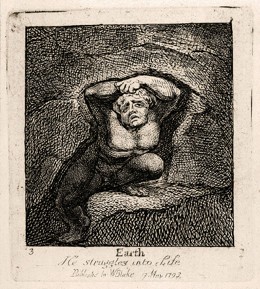 3 Earth           He struggles into Life           Publishd by WBlake 17 May 1793